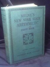 Milne's New York State Arithmetic First Book by William J Milne HC 1914