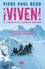 Viven! : El Triunfo del Espiritu Humano by Piers Paul Read (2016, Paperback)