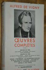 La Pléiade / Alfred de Vigny / Oeuvres complètes / Tome I / Ref D30