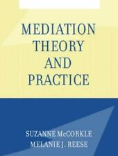 Mediation Theory and Practice, Suzanne McCorkle, Melanie J. Reese, Good Book