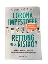 Corona-Impfstoffe: Rettung oder Risiko?   Clemens G. Arvay   Taschenbuch   2021