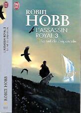 ROBIN HOBB--L'ASSASSIN ROYAL T3 la nef du crépuscule--Editions J'AI LU fantasy