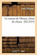 Le roman de Miraut, chien de chasse, PERGAUD-L 9782016136898 Free Shipping,,