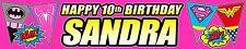 2 x SUPERHERO GIRLS PERSONALISED BIRTHDAY BANNERS