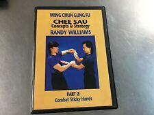 Wing Chun Gung Fu Chee Sau Concepts & Strategy. Part 2 Combat Sticky Hands