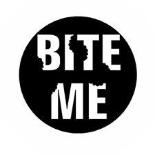 BITE ME button novelty vampire werewolf pin badge humor funny teeth marks