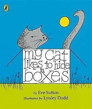 My Cat Likes to Hide in Boxes Board Book, Good, Sutton, Eve, Book