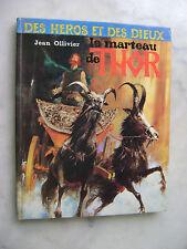 Jean Ollivier / Paul Durand - Des Héros et des Dieux - Le marteau de Thor