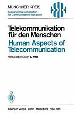 Telecommunications Ser.: Human Aspects of Telecommunication...