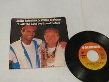 Julio Iglesias Willie Nelson to all the girls I love 45 Album RARE Record vinyl