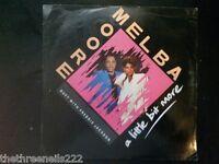 "VINYL 12"" SINGLE - A LITTLE BIT MORE - MELBA MOORE - 12CL431"