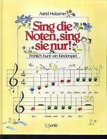 Astrid Holzhammer - Sing die Noten, sing sie nur !