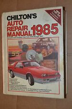 Chilton's  Auto Repair Manual 1985 For 1978 -1985 American Made Models