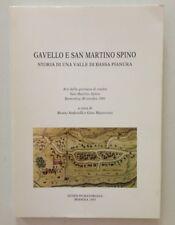 Gavello e San Martino Spino Storia di una Valle di Bassa Pianura Modena 1993