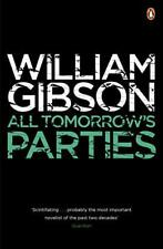 All Tomorrow's Parties by William Gibson | Paperback Book | 9780241953518 | NEW