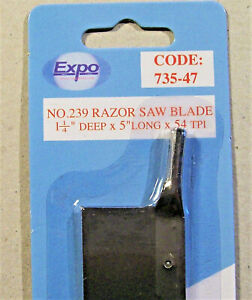 RAZOR SAW BLADE ONLY 735-47 EXPO.. 54 tpi..  Also fits other makers handles.