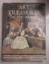 ART TREASURES OF THE WORLD 1976 ARTE PITTURA SCULTURA ARCHITETTURA