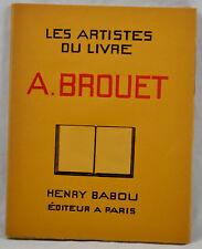 ARTISTES DU LIVRE BROUET 1930 éd. HENRY BABOU complet des 18 planches