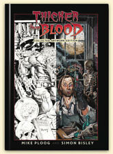 THICKER THAN BLOOD COLLECTED ARTIST EDITION Mike Ploog and Simon Bisley Art