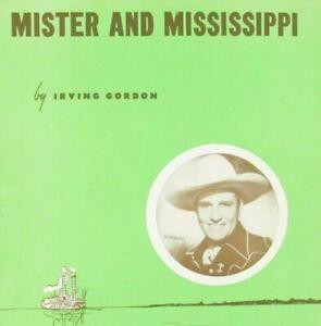 Mister And Mississippi Sheet Music Gene Autry Irving Gordon Piano Voice Ukulele