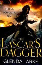 The Lascar's Dagger: Book 1 of The Forsaken Lands, By Larke, Glenda,in Used but