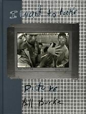 Bill Burke: I Want to Take Picture (Twin Palms Reissue) [SIGNED]