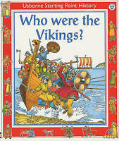 Who Were the Vikings? (Usborne Starting Point History S.), Cox, Phil Roxbee,Chis