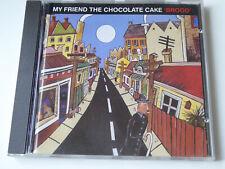 My Friend The Chocolate Cake - Brood - NM (CD)