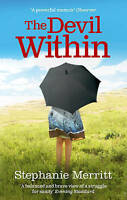 NEW The Devil within : A Memoir of Depression by Stephanie Merritt