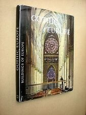 GOTHIC EUROPE. BUILDINGS OF EUROPE. ARCHITECTURE. 1959 BATSFORD. 1st EDITION HB