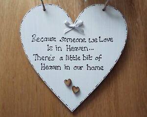 Because someone we love is in Heaven quote heart plaque sign friend gift