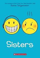 Sisters: By Telgemeier, Raina