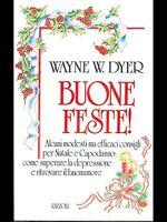 Buone feste - Wayne W. Dyer - Libro nuovo in offerta!