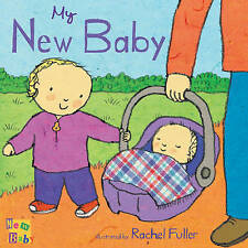 My New Baby by Rachel Fuller Book   NEW Free Post AU