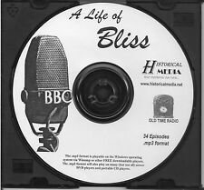 A LIFE OF BLISS - 34 Shows - BBC Old Time Radio In MP3 Format OTR On 1 CD