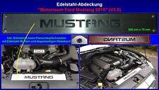 Ford Mustang 6 2015 2016 2017 Abdeckung Motorraum Blende Edelstahl