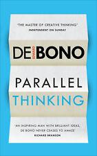 Edward de Bono - Parallel Thinking (Paperback) 9781785040856