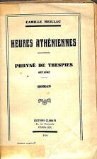 "CAMILLE MEILLAC "" PHRYNEE DE THESPIES "" DEDICACE NIKOLAOS POLITIS LIVRE EO 1934"