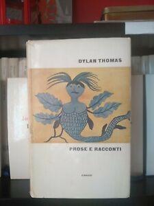 Prose E Racconti Dylan Thomas Einaudi Supercoralli  1961