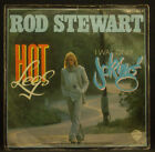 "7"" ROD STEWART - hot legs / i was only bromas"