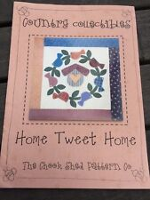 THE CHOOK SHED - Home Tweet Home - Pattern