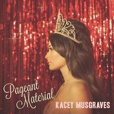 KACEY MUSGRAVES - PAGEANT MATERIAL (CD) Sealed