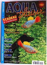 Aqua Plaisir Magazine n°29 - Eau Douce/ Le rio Juma/ L'eau de Chaux/ 1er Serpent