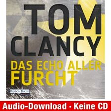 Hörbuch Download MP 3 das Echo Aller furcht Tom Clancy 9783837110524