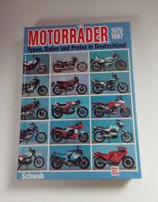 Motorräder 1970-1987 Typen, Daten und Preise in Deutschland von Ulrich Schwab