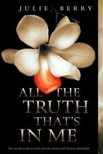All the Truth That's in Me by Julie Berry (2014, Paperback)