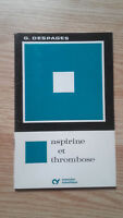 G.Despages - Aspirina E Trombosi - 1973 - Espansione Scientifica
