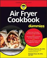 Air Fryer Cookbook for Dummies, Paperback by Peterson, Wendy Jo; Shaw, Elizab...