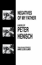 Negatives of My Father. Studies in Austrian Literature Culture and Thought. Tra