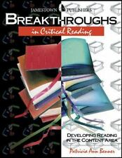 Breakthroughs in Critical Reading : Developing Critical Reading Skills Benner,